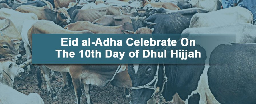 When Does Eid Ul Adha Take Place