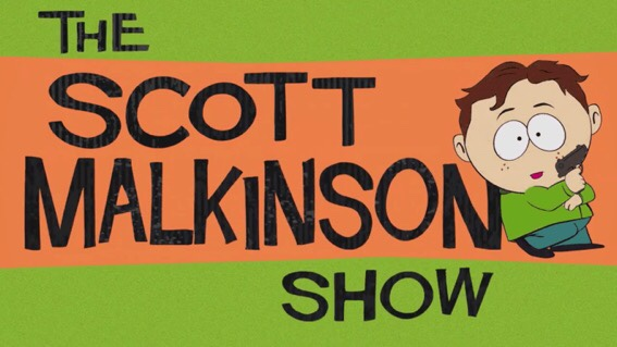 South Park-Scott Malkinson Show