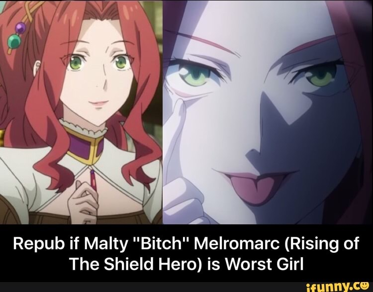 Malty Melromarc is worst girl ever