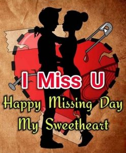 Missing Day My Sweetheart Photo images Pictures For Girls Boys