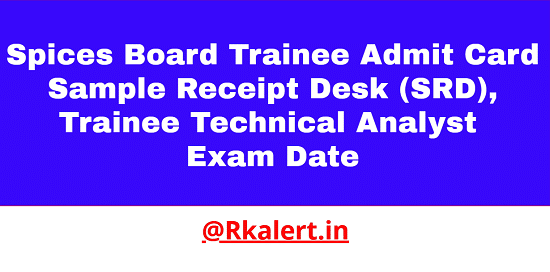 Spices Board Trainee Admit Card 2021
