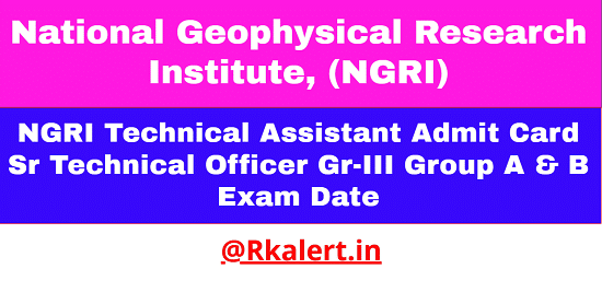 NGRI Technical Assistant Admit Card 2021
