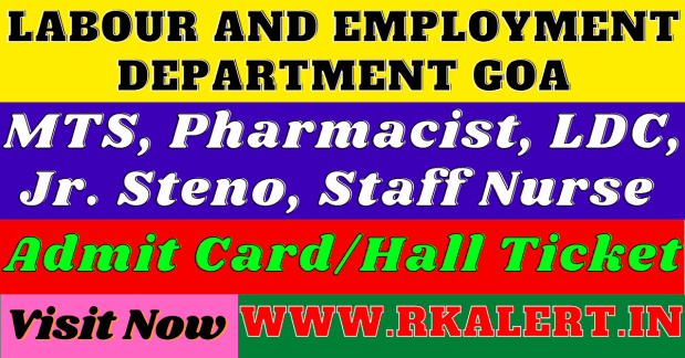 Labour And Employment Goa Admit Card