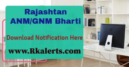 Rajasthan GNM ANM Bharti 2021 Official Notification download pdf