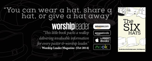 Six Hats of the Worship Leader