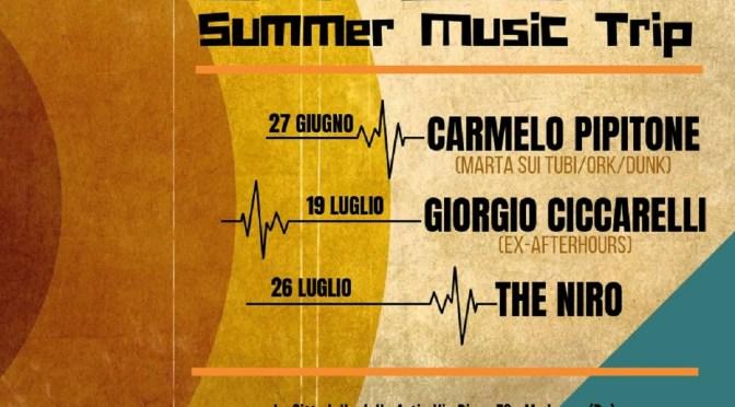 OFF SCENE – Summer Music Trip con i live di Carmelo Pipitone, Giorgio Ciccarelli e The Niro