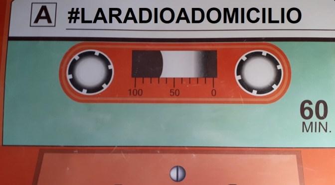 #LARADIOADOMICILIO