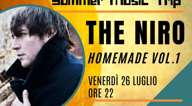 "The NIRO presenta ""Homemade vol.1"" – Live OffScene SMT"
