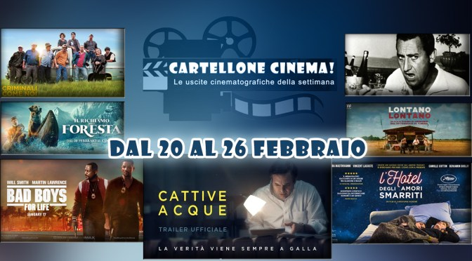 Cartellone Cinema | Tutti i film in sala dal 20 al 26 febbraio