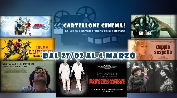 Cartellone Cinema: i film della settimana dal 27 febbraio al 4 marzo