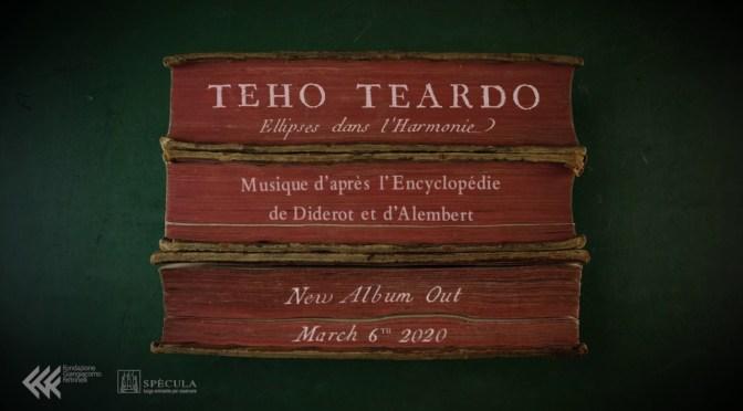 TEHO TEARDO, il nuovo disco ispirato all'Encyclopédie di Diderot e D'Alembert