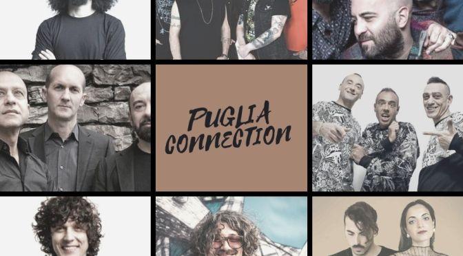 PUGLIA CONNECTION il nuovo spazio radio dedicato alle band della nostra scena regionale
