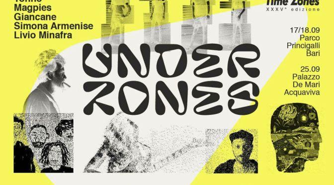 Underzones. Ancora 2 date OFF prima del 35° festival sulla via delle musiche possibili