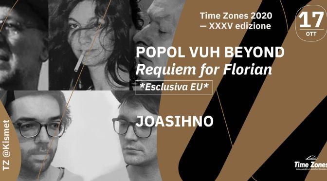 Time Zones 17 ottobre: Popol Vuh Beyond, Joasinho