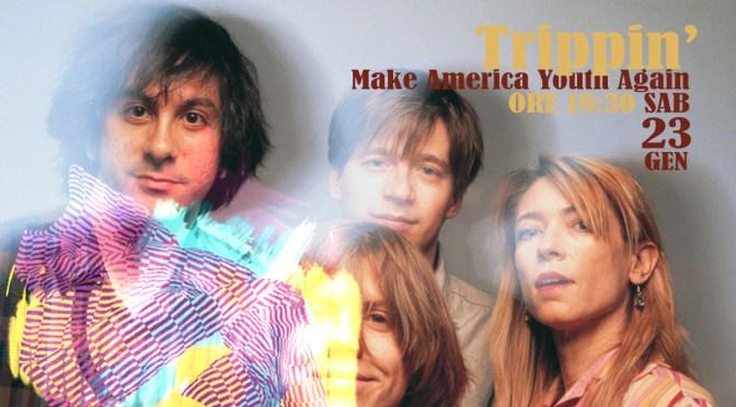 Make America Youth Again. Domani ale 18:30 Trippin' dedica una puntata ai Sonic Youth