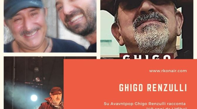 "Ghigo Renzulli si racconta su RKO: ""40 anni da Litfiba"""