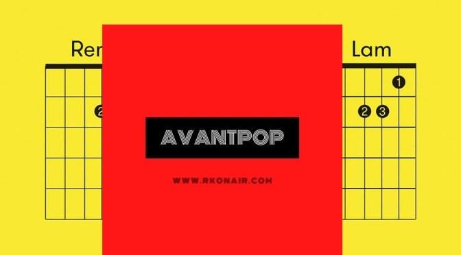 AVANTPOP #211 – 22/04/2021
