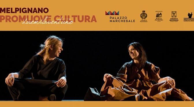 """""""Donne Guerriere"""" con Ginevra Di Marco e Gaia Nanni in collaborazione con Teatro Popolare d'Arte"""