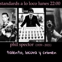 Phil Spector: talento, locura y crimen