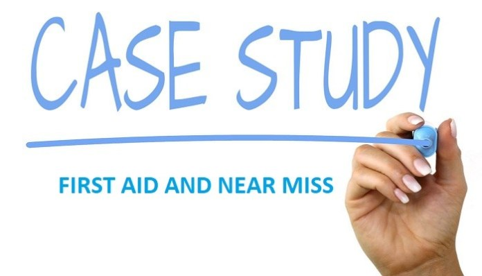 FIRST AID AND NEAR MISS CASE STUDY-1