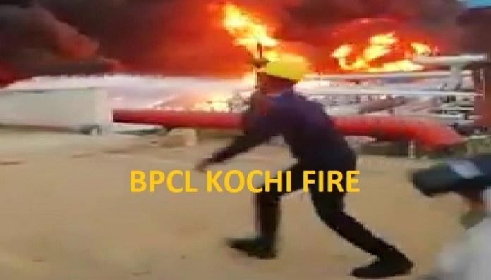 Major fire in BPCL KOCHI