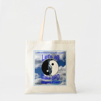 """Make BPD Stigma-Free"" Budget Tote Bag"