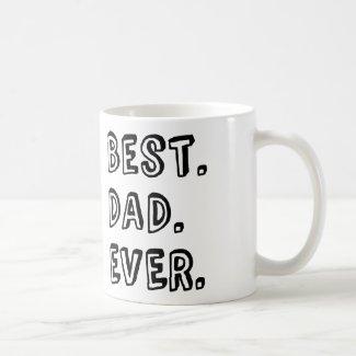 Best Dad Ever Text Design