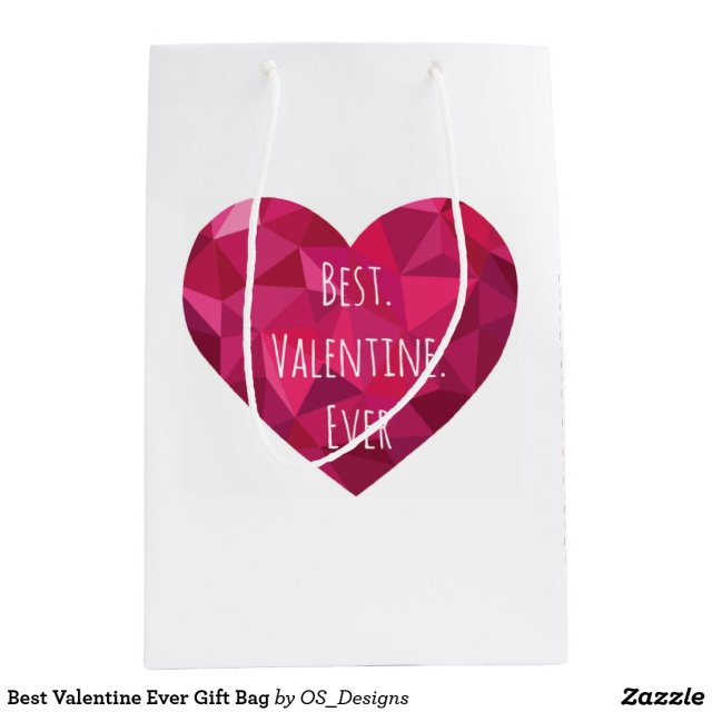 Best Valentine Ever Gift Bag