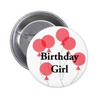 Birthday Girl Badge 2 Inch Round Button