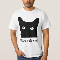Black Cat Rule! T-Shirt