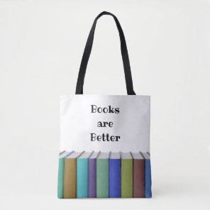 Books are Better double-sided Tote Bag