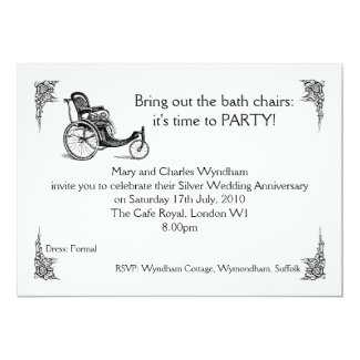 Bring out the Bath Chairs! 13 Cm X 18 Cm Invitation Card