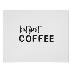 But first - COFFEE! Poster