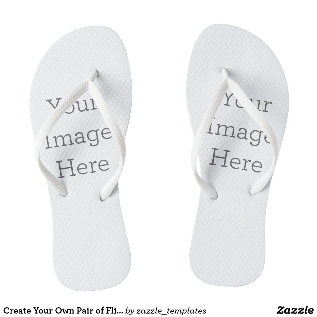 Create Your Own Pair of Flip Flops