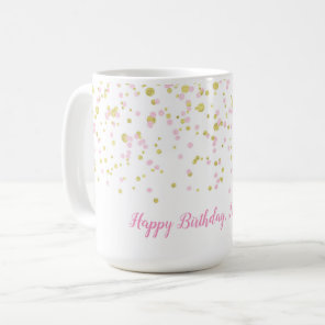 Custom Happy birthday mug Pink gold confetti