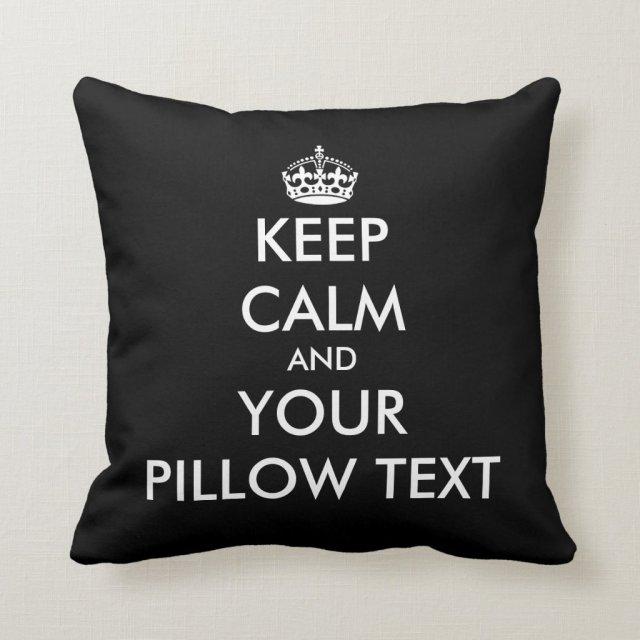 Custom Keep calm and your text dorm throw pillow