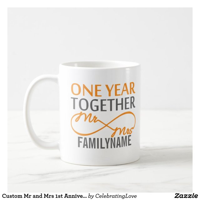 Custom Mr and Mrs 1st Anniversary Coffee Mug