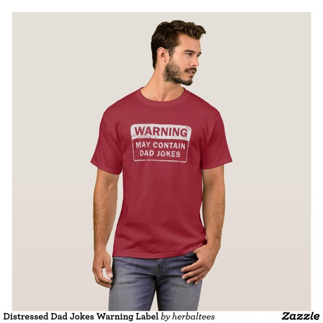 Distressed Dad Jokes Warning Label T-Shirt