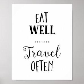 Eat Well Travel Often Typography Print