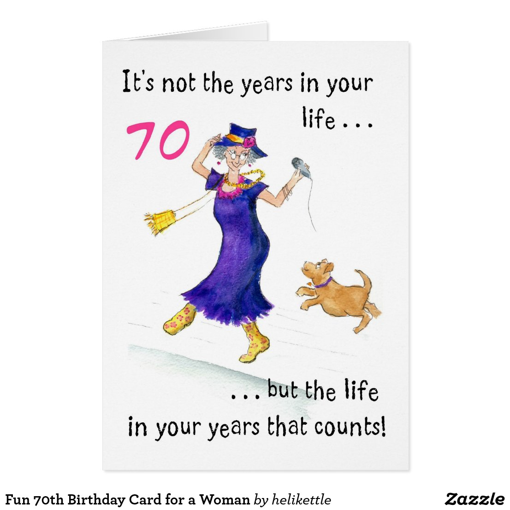 Fun 70th Birthday Card for a Woman