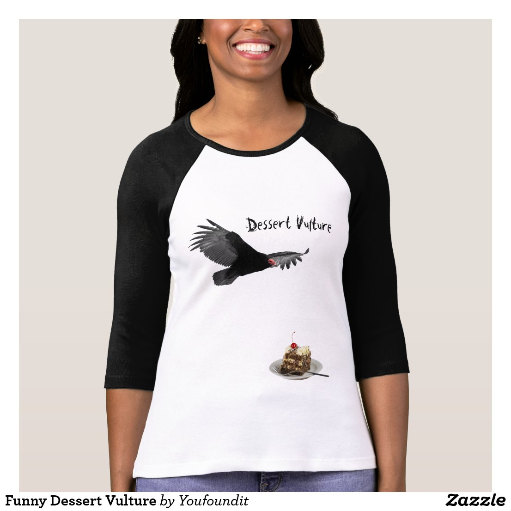 Funny Dessert Vulture T-Shirt