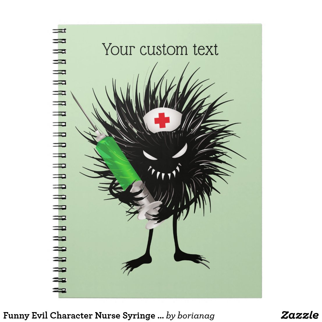 Funny Evil Bug Nurse With Syringe Custom Text Notebook