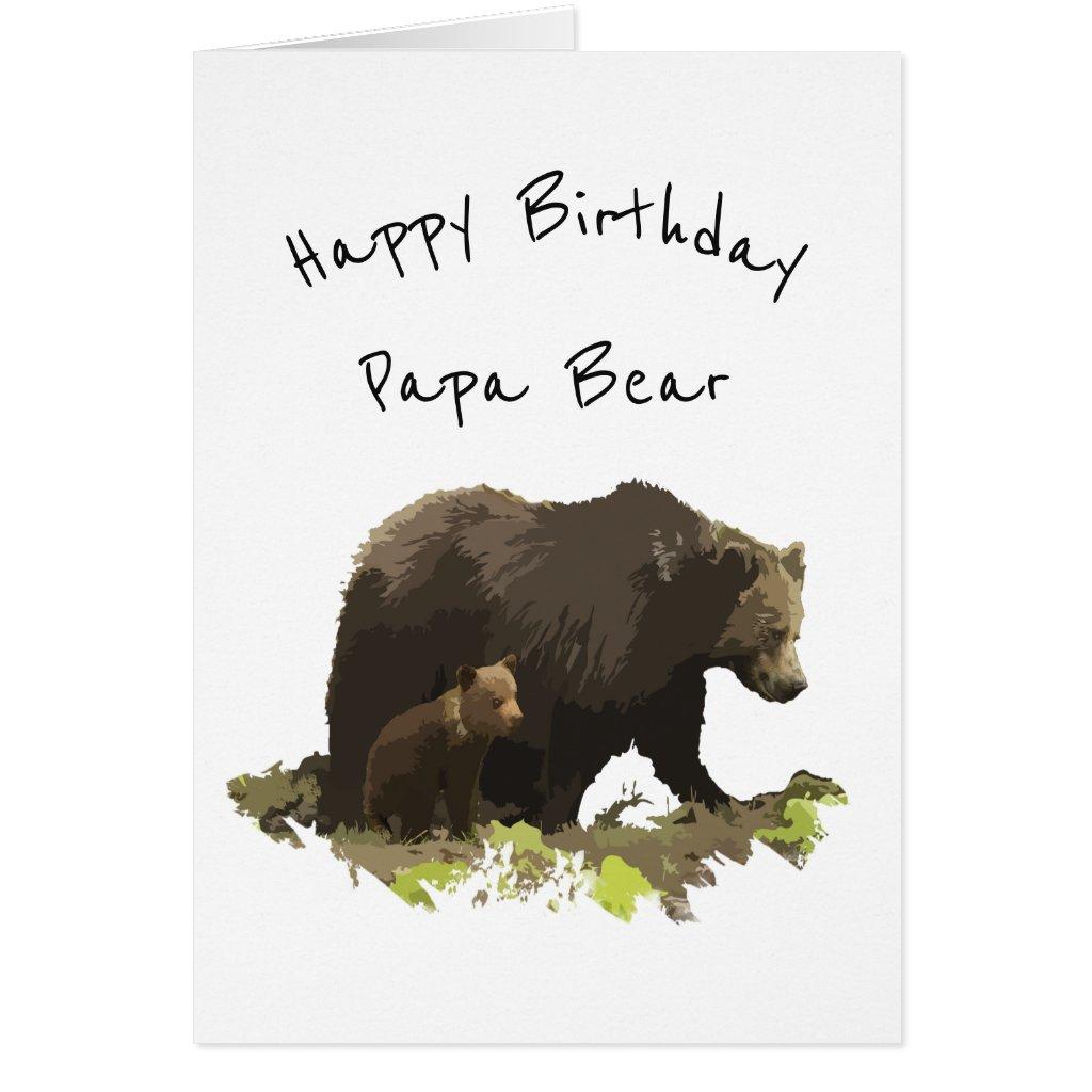 Happy Birthday Papa Bear
