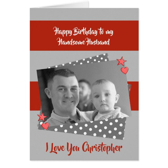 Husband personalised red & grey Birthday photo Card