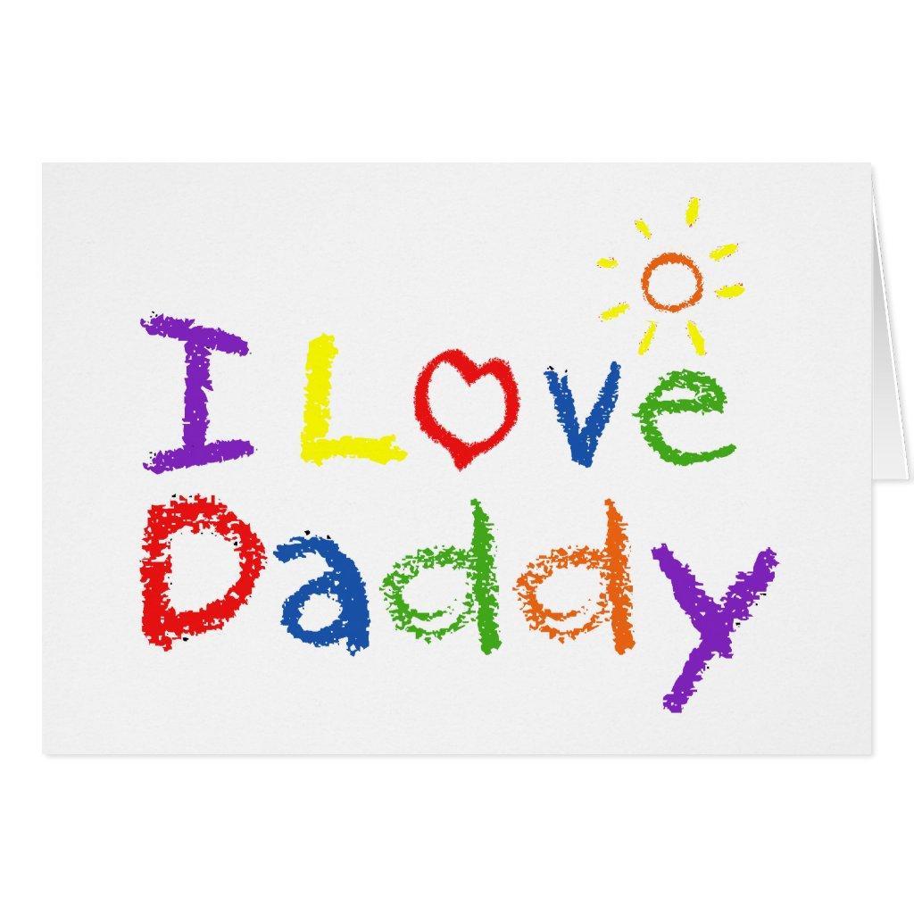 I Love Daddy Card
