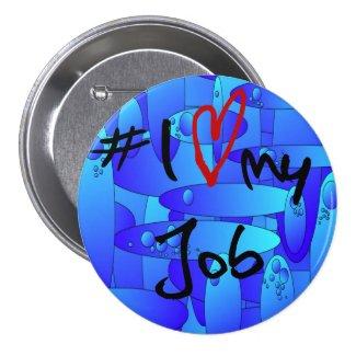 # I love my job abstract artwork badge