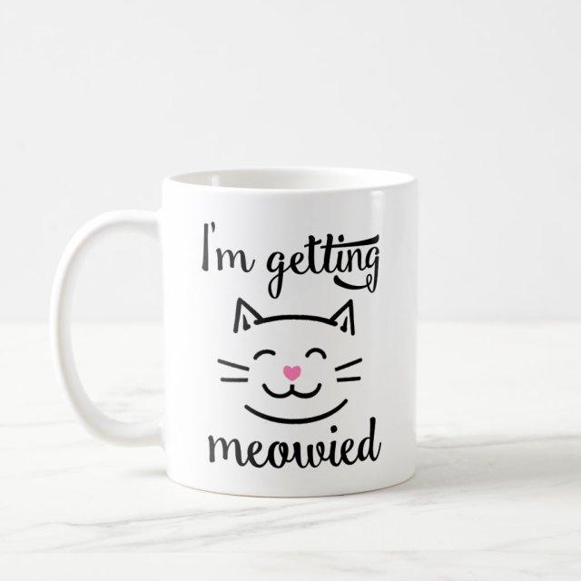 I'm Getting Meowied Engagement Mug