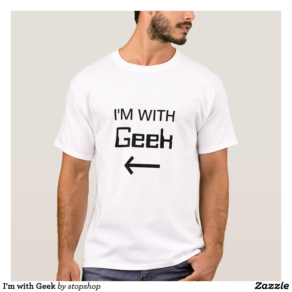 I'm with Geek T-Shirt