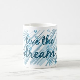 live the dream mug