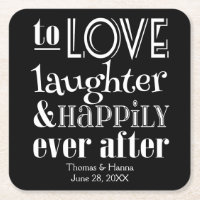 Love Laughter and Happily Ever After Paper Coaster
